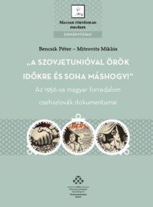 Dokumentumkötet Csehszlovákia 1956-os szerepéről