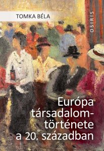 A social history of Europe – reconsidered