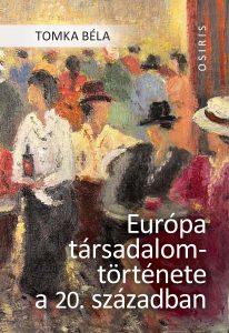 Európa társadalomtörténete – újragondolva