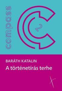 Megjelent Baráth Katalin kötete
